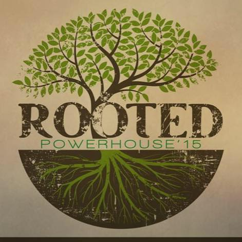 ROOTED:  Powerhouse 2015