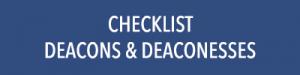 Checklist Deacons & Deaconesses Download